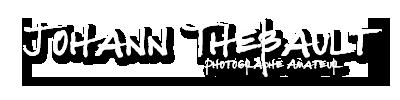 Johann THEBAULT - Photographe Amateur